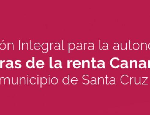 Proyecto de Intervención Integral para la autonomía y la  integración de las personas PERCEPTORAS DE LA  RENTA CANARIA DE INSERCIÓN (PCI) residentes en el  municipio de Santa Cruz de Tenerife 2016